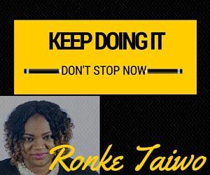 KEEP DOING IT