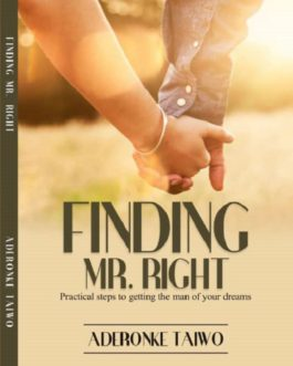 FINDING MR RIGHT by Ronke Taiwo